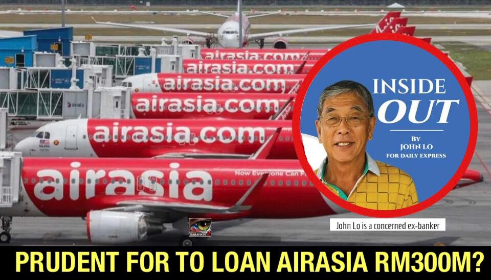 Prudent for SDBto loan AirAsia RM300m?
